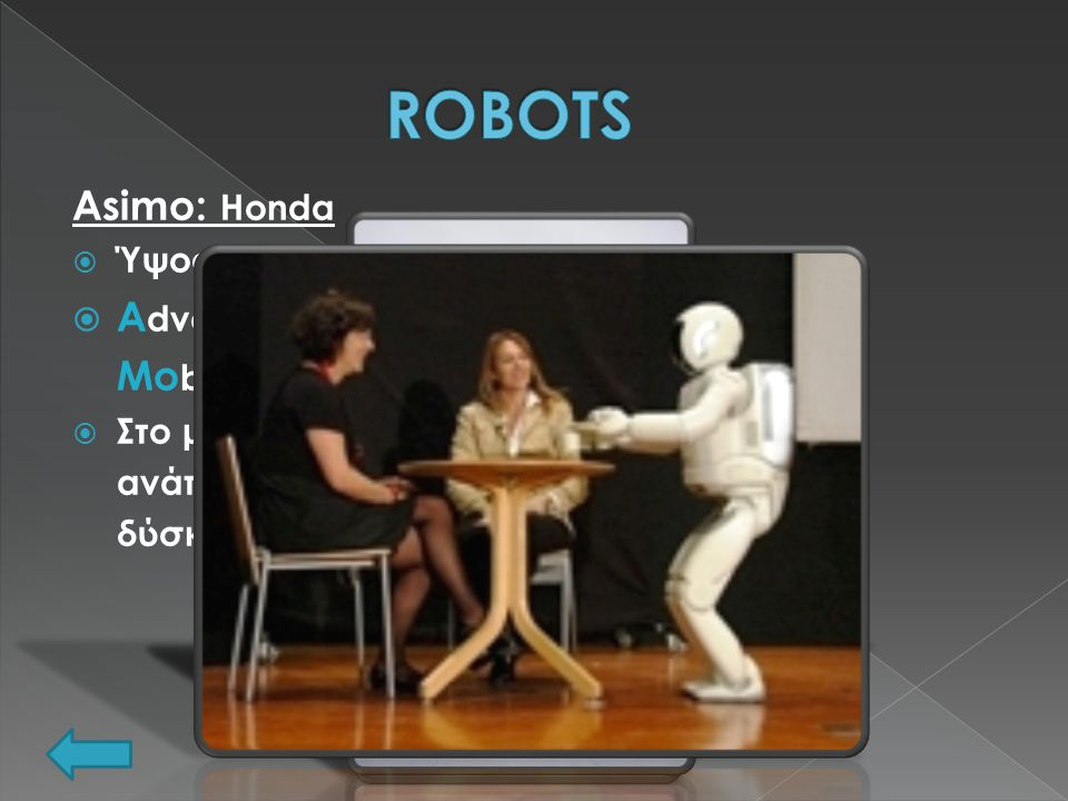 ROBOTS Asimo: Honda Advanced Step in Innovative