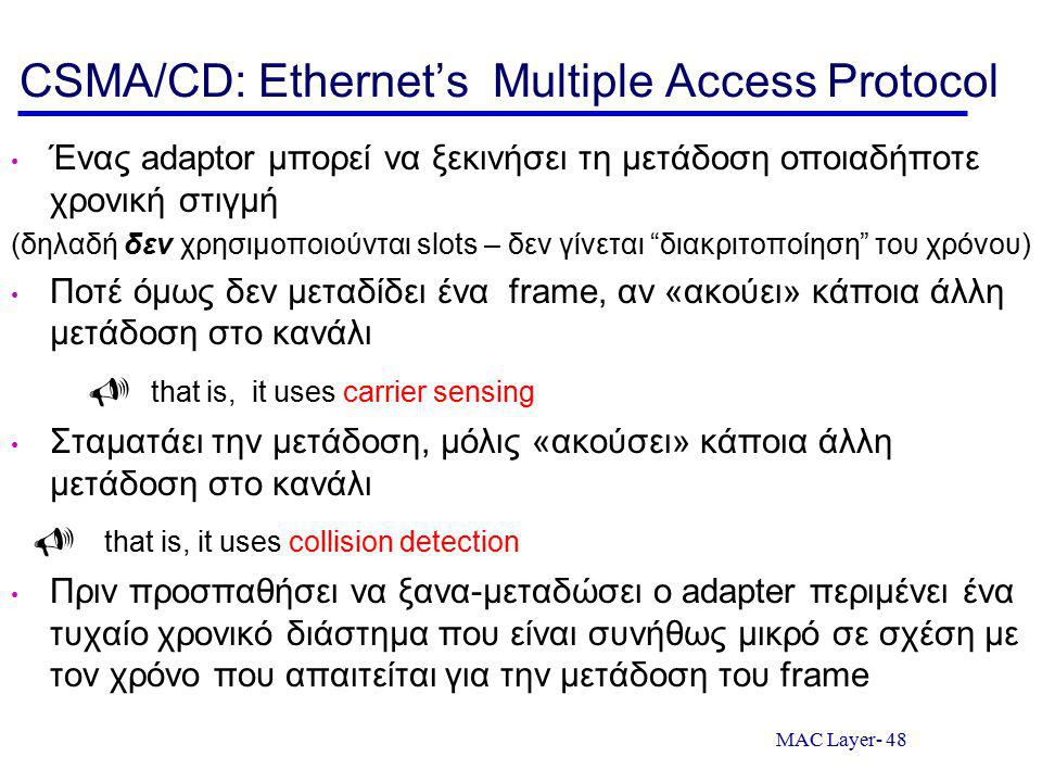 CSMA/CD: Ethernet's Multiple Access Protocol