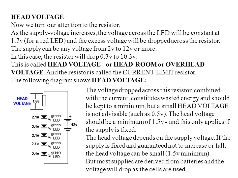 HEAD VOLTAGE Now we turn our attention to the resistor