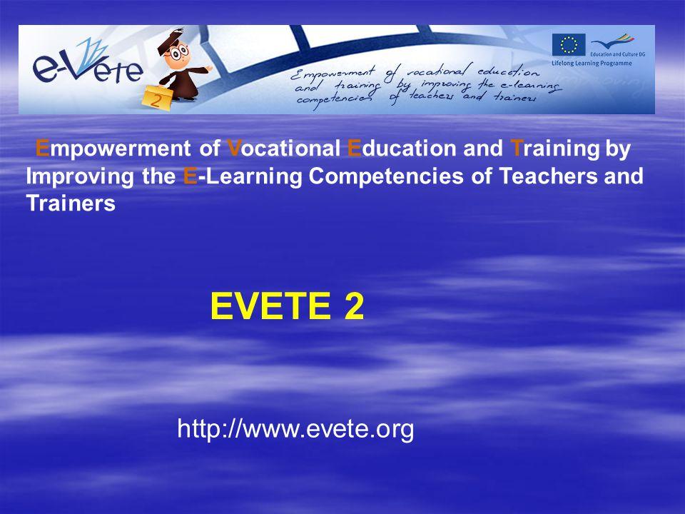 EVETE 2 http://www.evete.org
