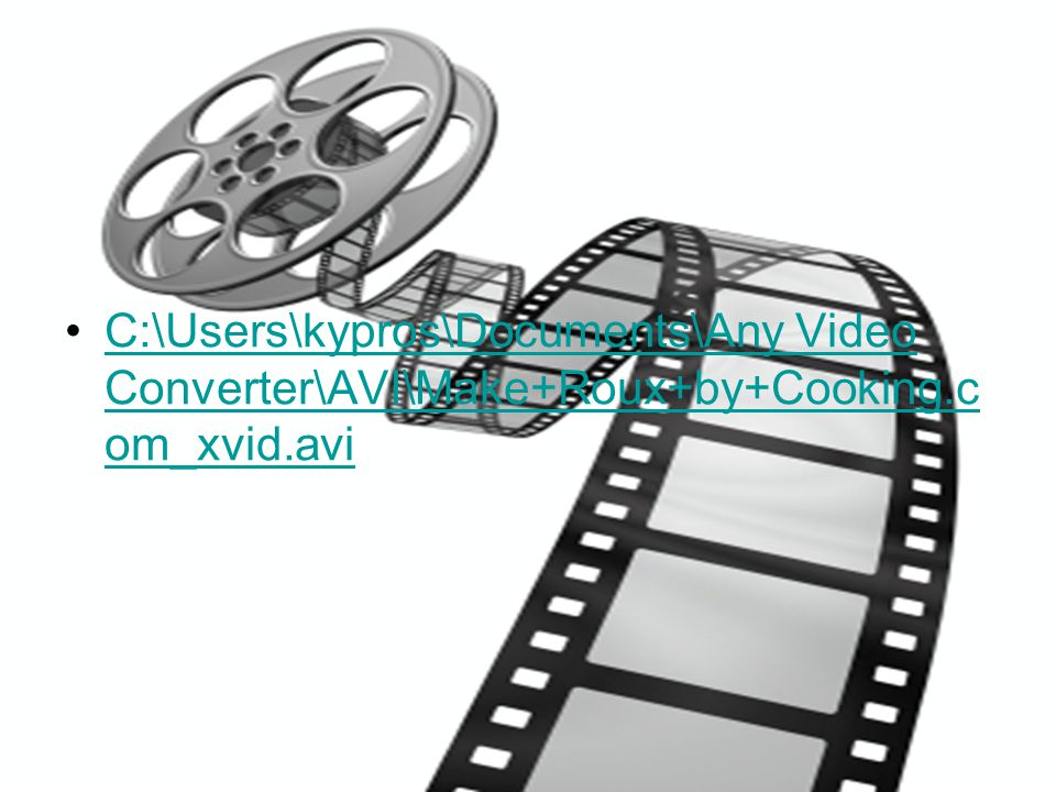 C:\Users\kypros\Documents\Any Video Converter\AVI\Make+Roux+by+Cooking