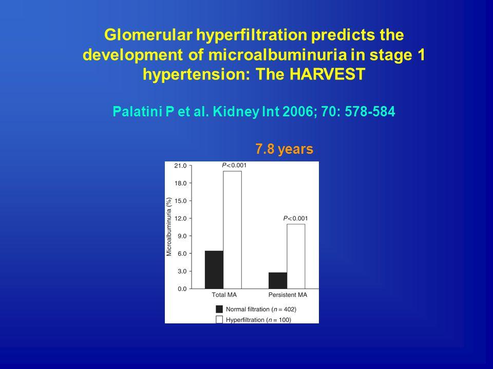 Palatini P et al. Kidney Int 2006; 70: 578-584