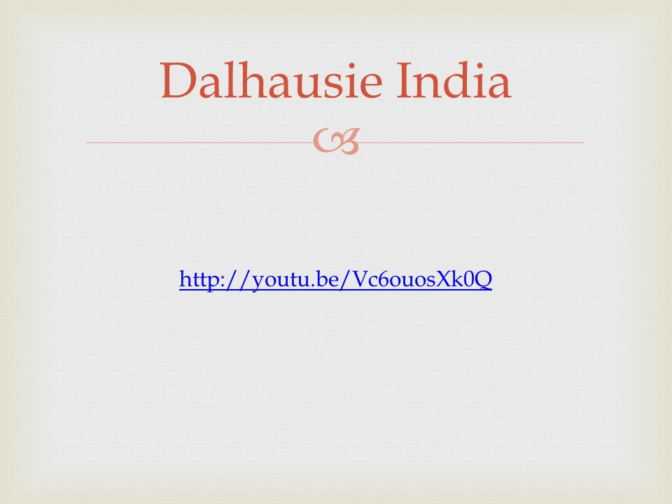 Dalhausie India http://youtu.be/Vc6ouosXk0Q