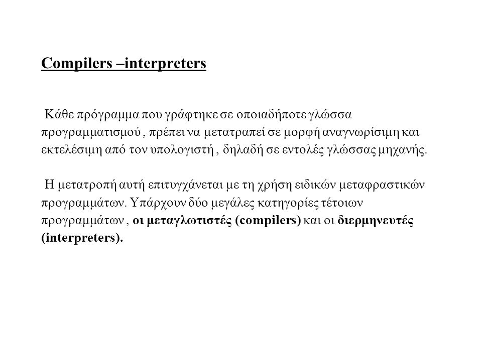 Compilers –interpreters