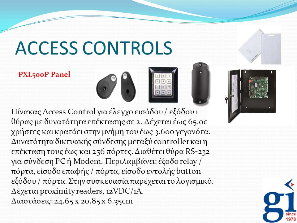 ACCESS CONTROLS PXL500P Panel.