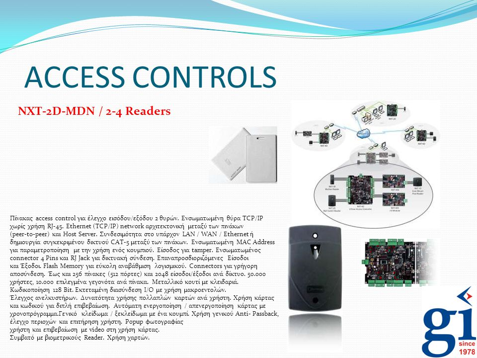 ACCESS CONTROLS NXT-2D-MDN / 2-4 Readers
