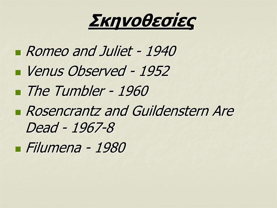 Σκηνοθεσίες Romeo and Juliet - 1940 Venus Observed - 1952