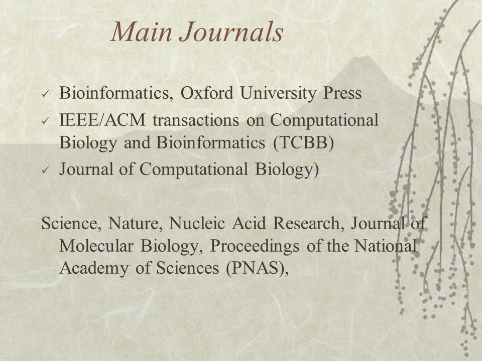 Main Journals Bioinformatics, Oxford University Press