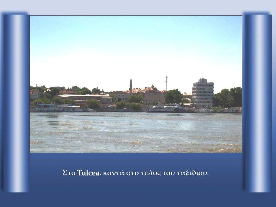 Στο Tulcea, κοντά στο τέλος του ταξιδιού.