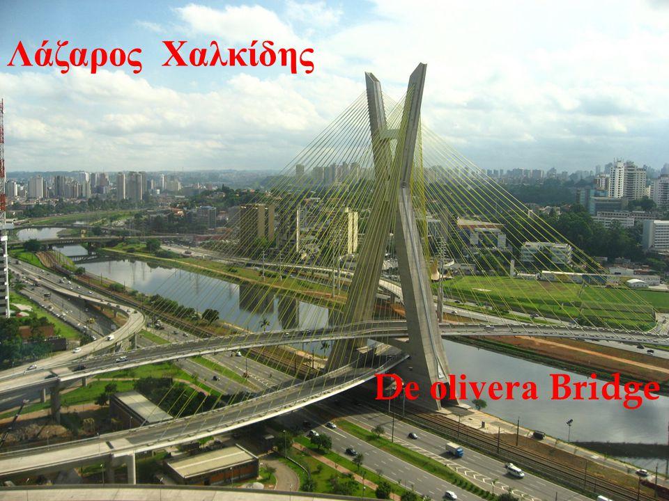 Λάζαρος Χαλκίδης De olivera Bridge