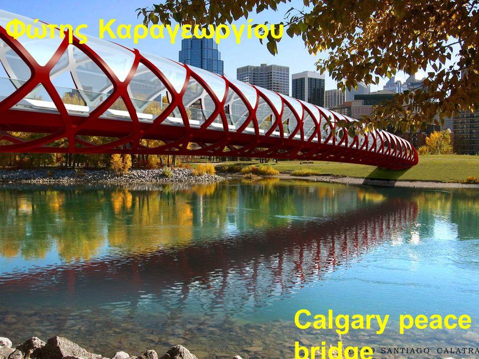Φώτης Καραγεωργίου calgary peace bridge Calgary peace bridge