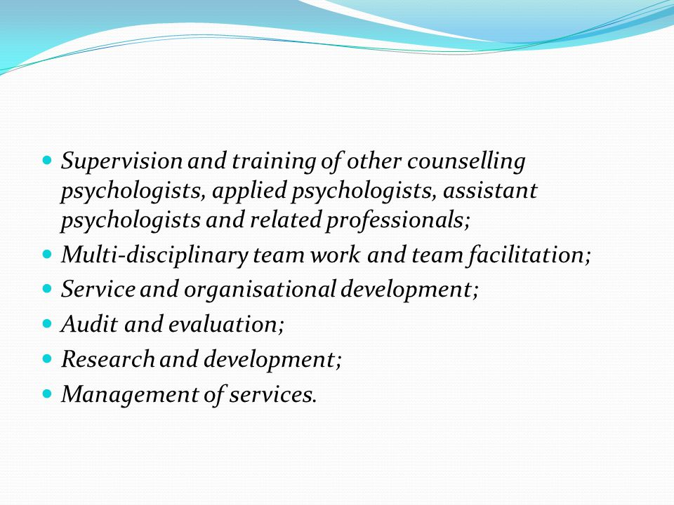 Supervision and training of other counselling psychologists, applied psychologists, assistant psychologists and related professionals;