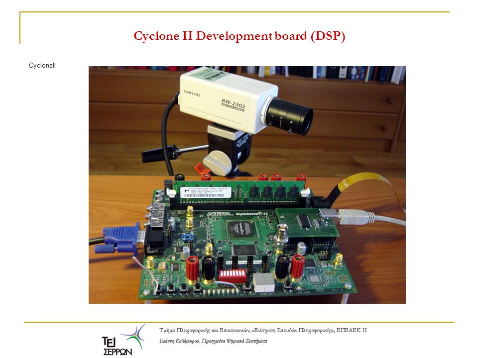 Cyclone II Development board (DSP)