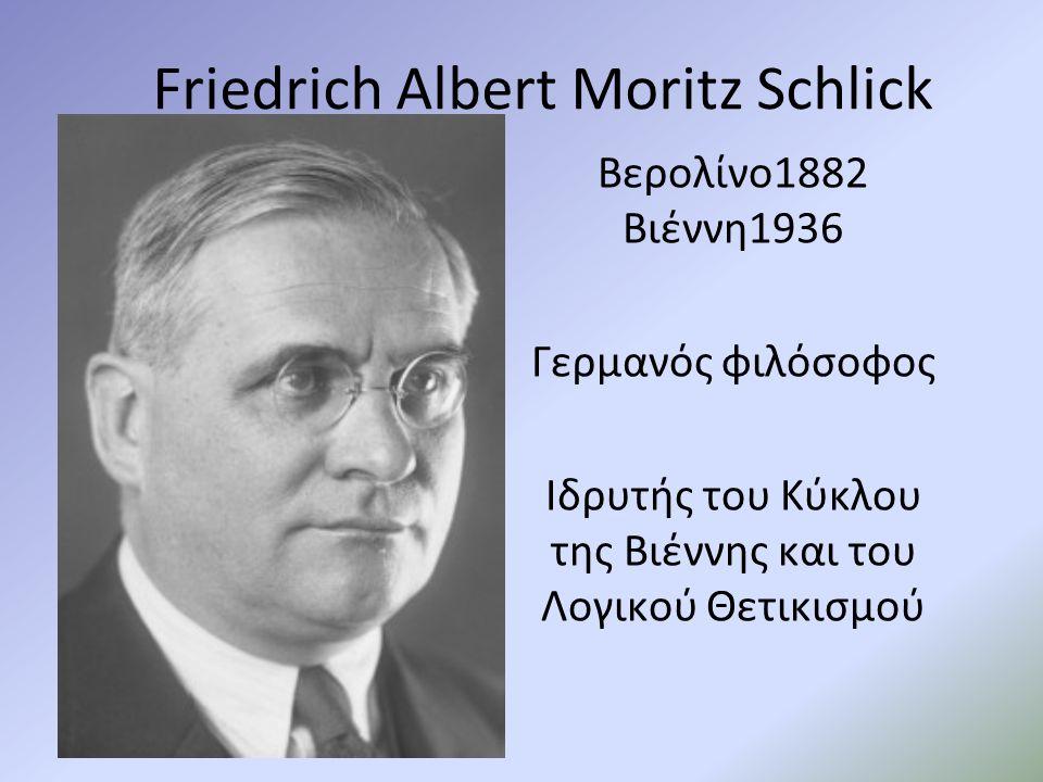 Friedrich Albert Moritz Schlick