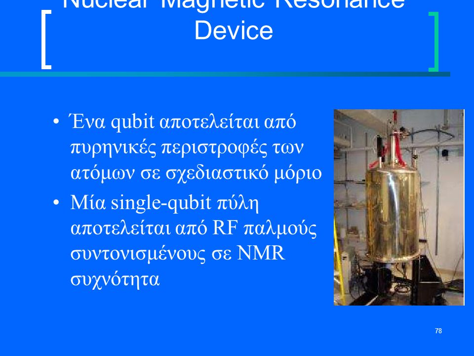 Nuclear Magnetic Resonance Device