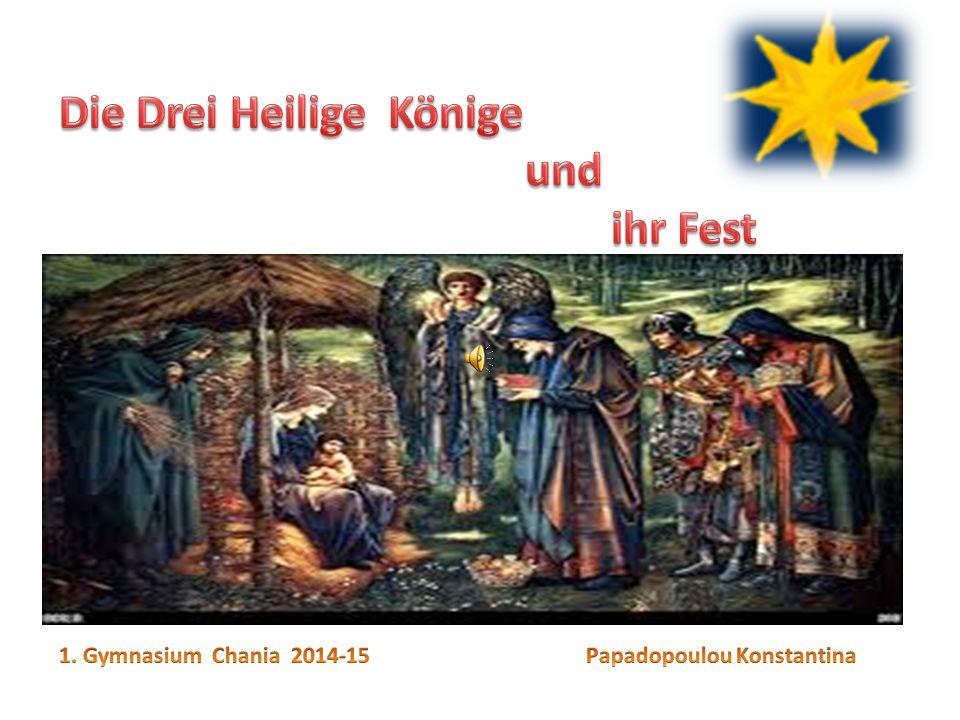 Die Drei Heilige Könige und ihr Fest