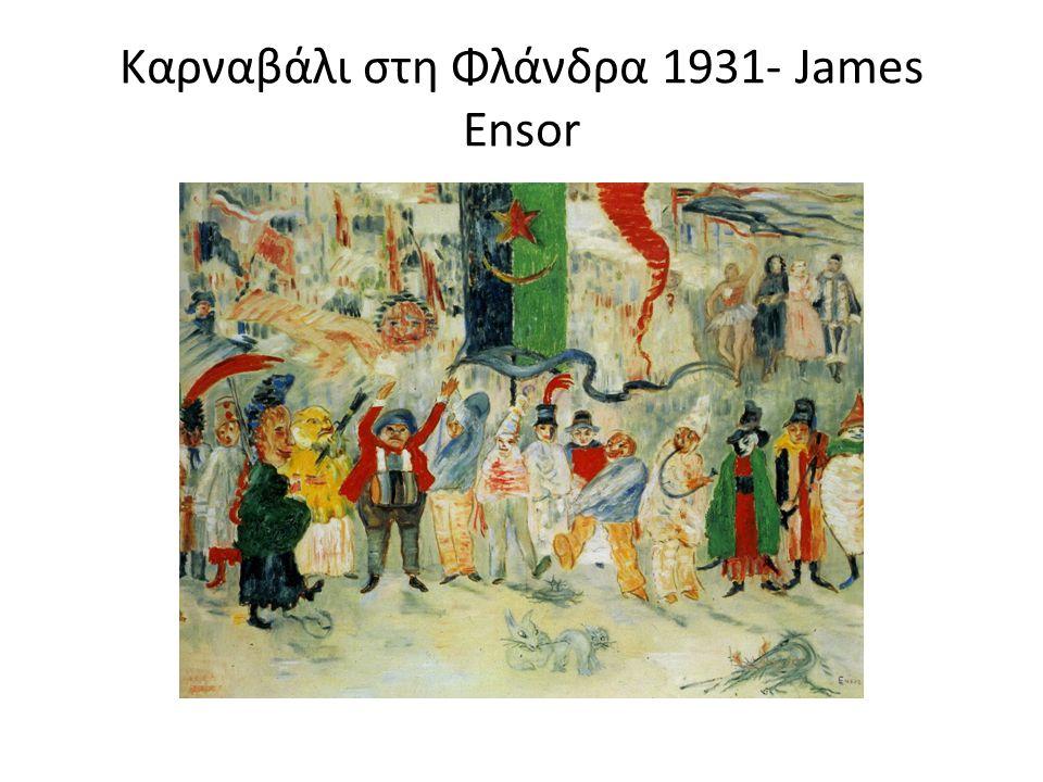 Καρναβάλι στη Φλάνδρα 1931- James Ensor