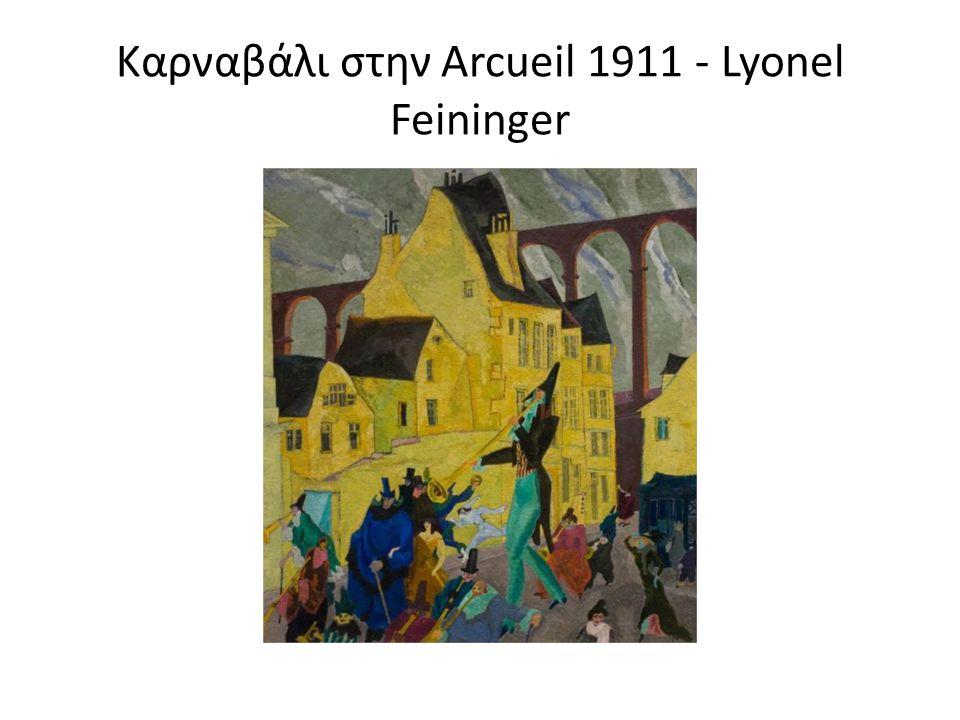 Καρναβάλι στην Arcueil 1911 - Lyonel Feininger
