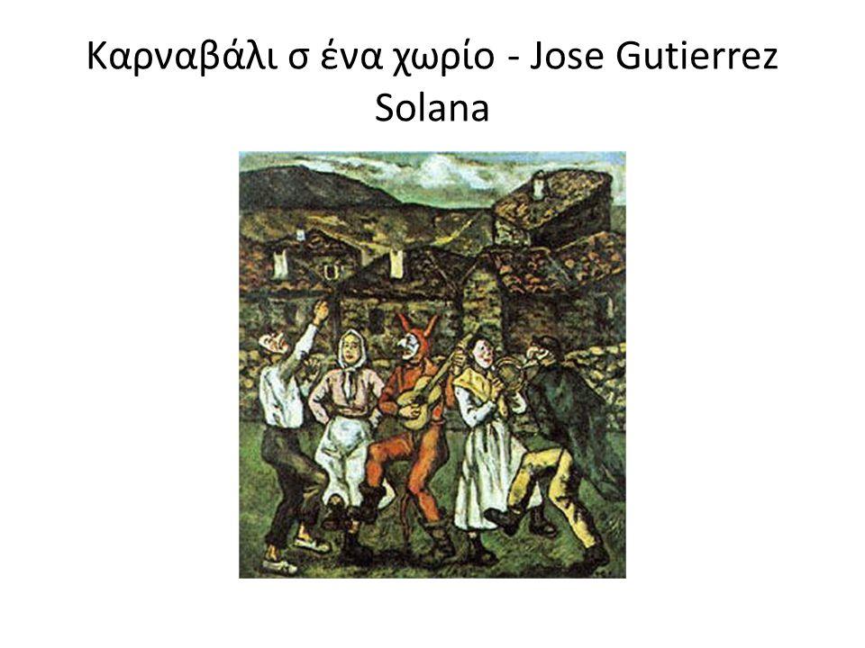 Καρναβάλι σ ένα χωρίο - Jose Gutierrez Solana