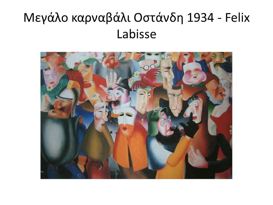 Μεγάλο καρναβάλι Οστάνδη 1934 - Felix Labisse