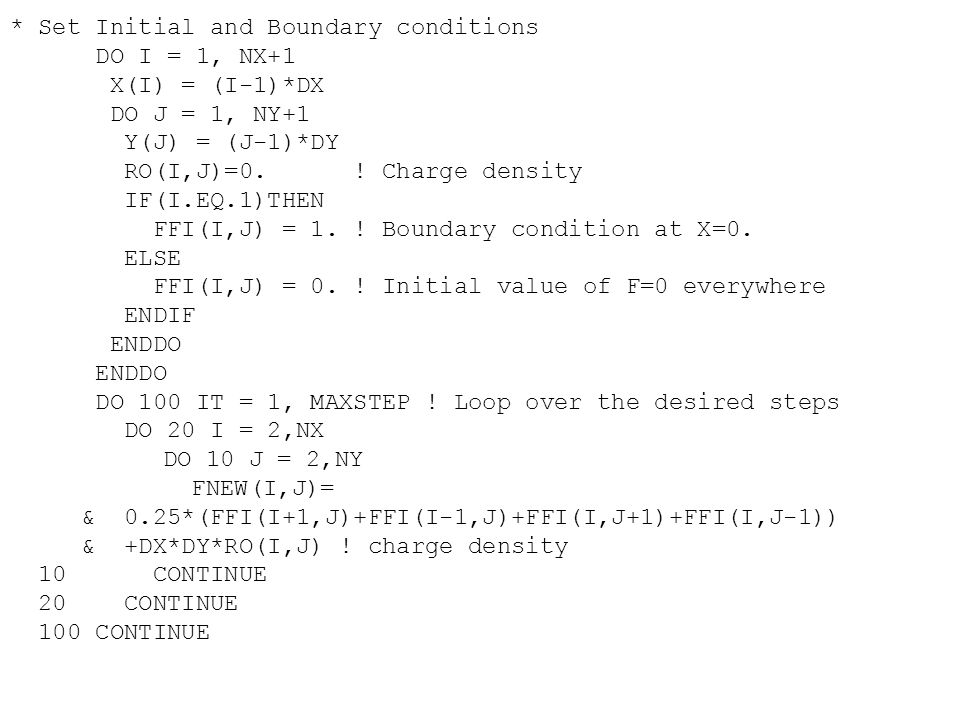 * Set Initial and Boundary conditions