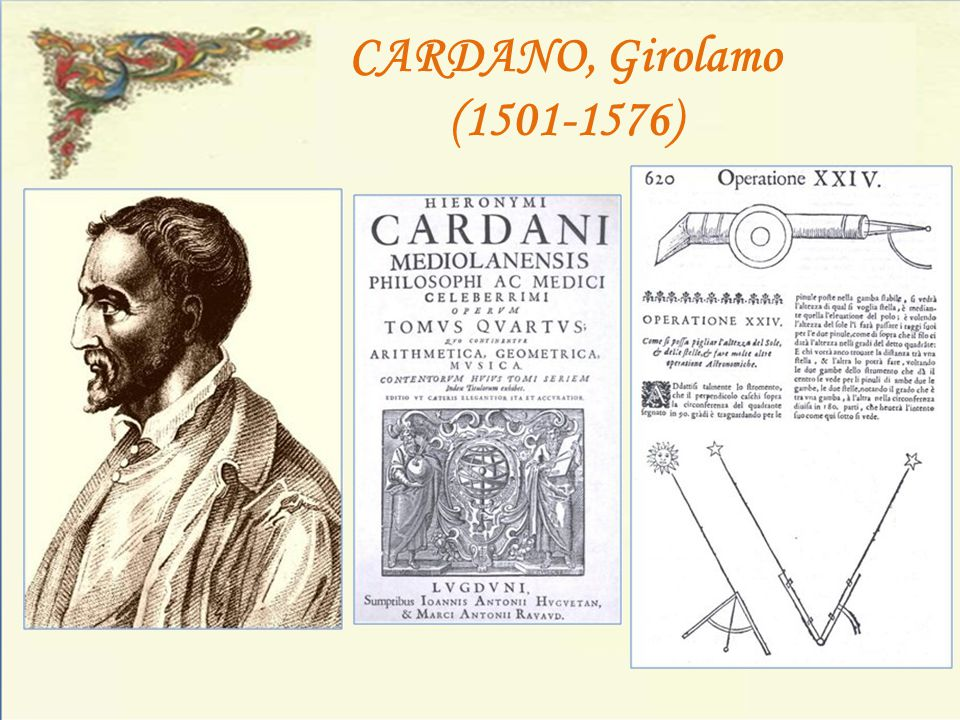 CARDANO, Girolamo (1501-1576)