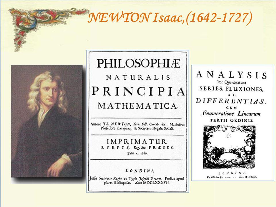 NEWTON Isaac,(1642-1727)