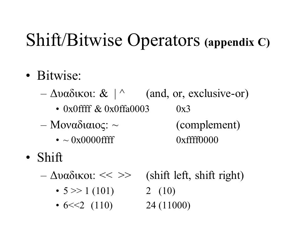 Shift/Bitwise Operators (appendix C)
