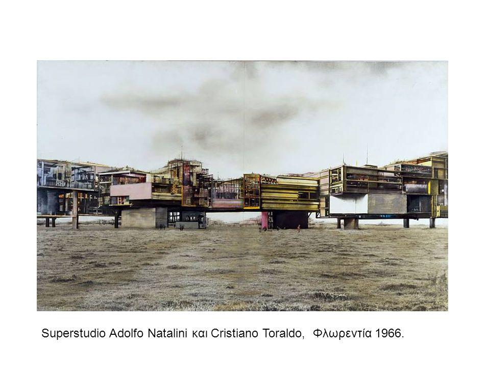 Superstudio Adolfo Natalini και Cristiano Toraldo, Φλωρεντία 1966.