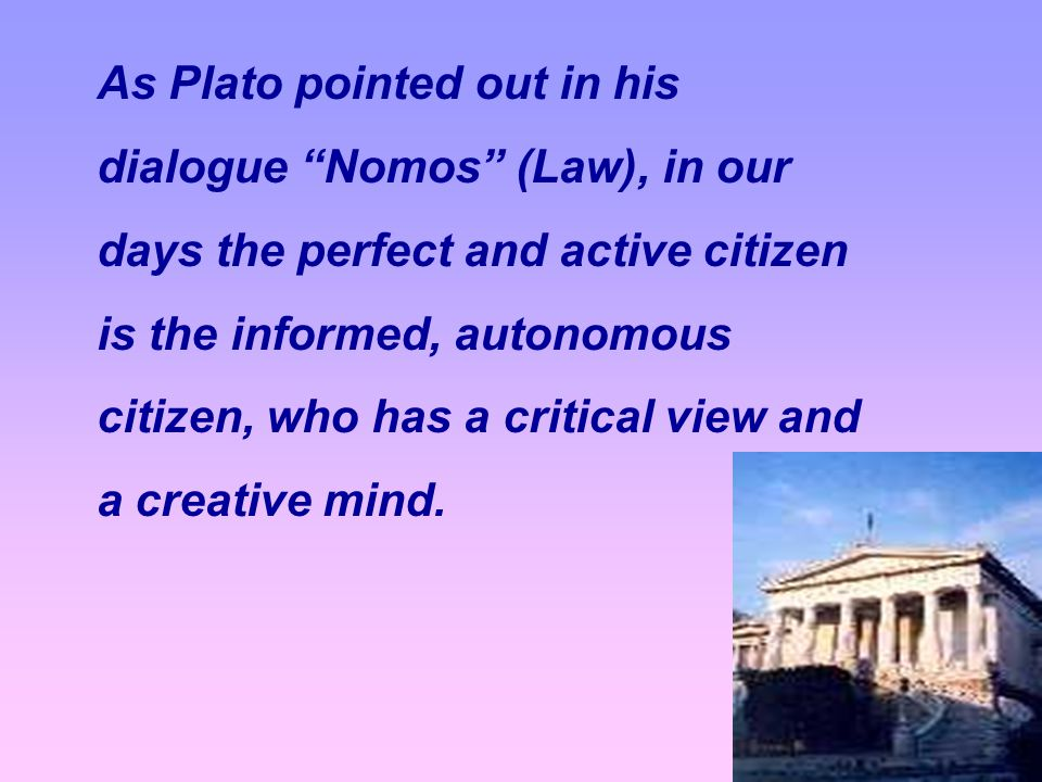 dialogue Nomos (Law), in our days the perfect and active citizen