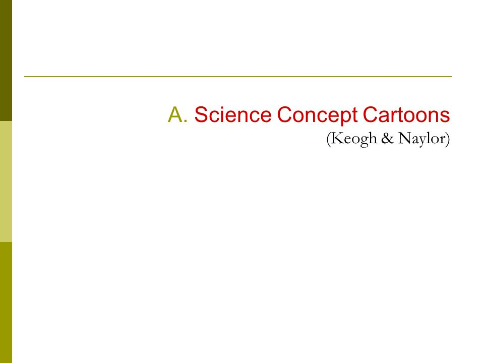Α. Science Concept Cartoons (Keogh & Naylor)