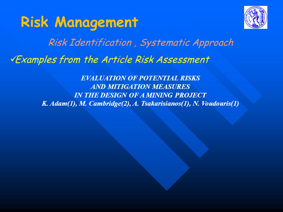 Risk Management Risk Identification , Systematic Approach