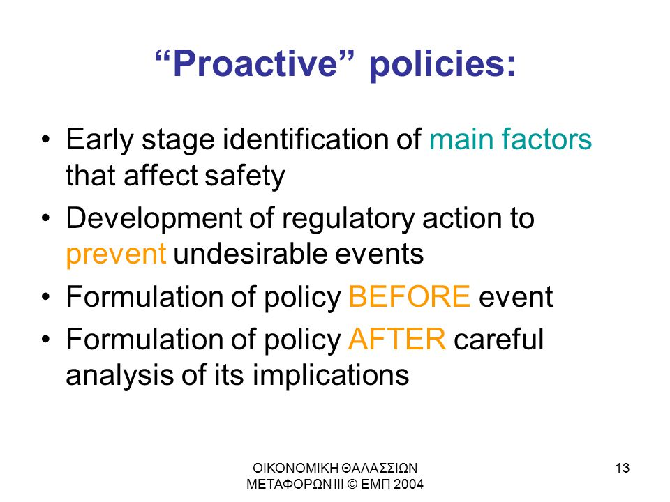 Proactive policies: