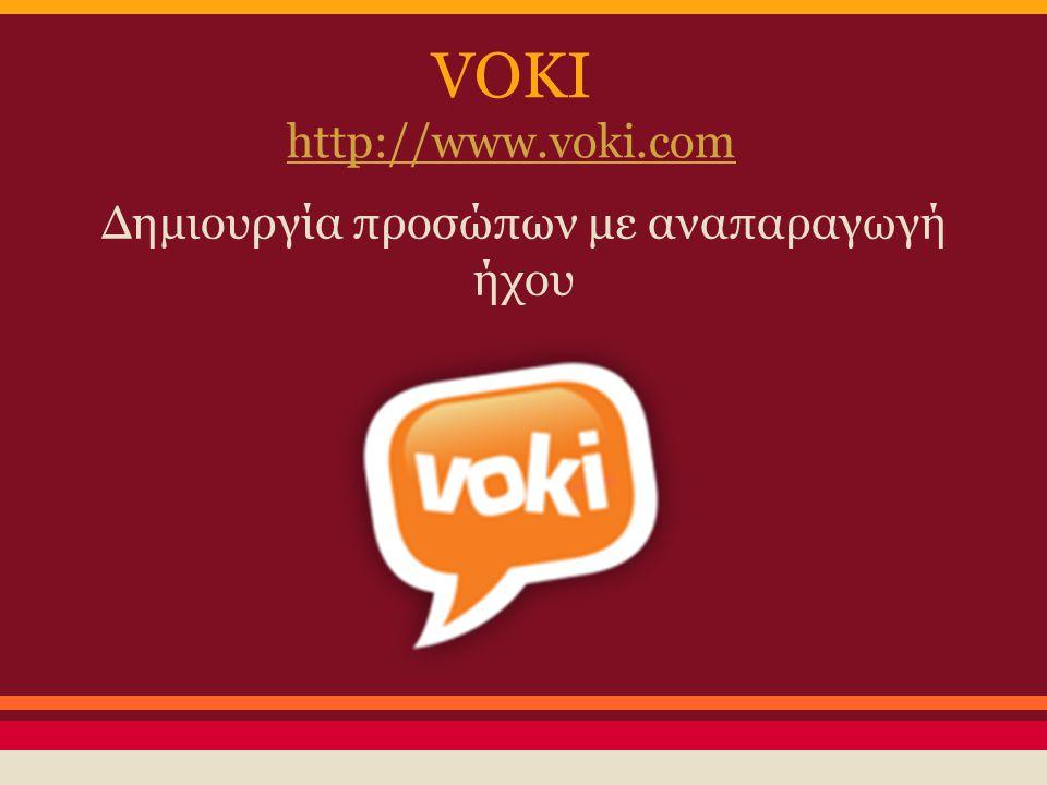 VOKI http://www.voki.com