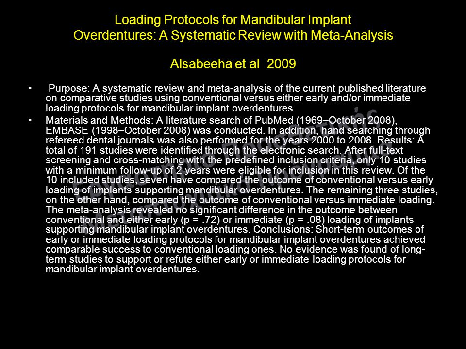 Loading Protocols for Mandibular Implant Overdentures: A Systematic Review with Meta-Analysis Alsabeeha et al 2009