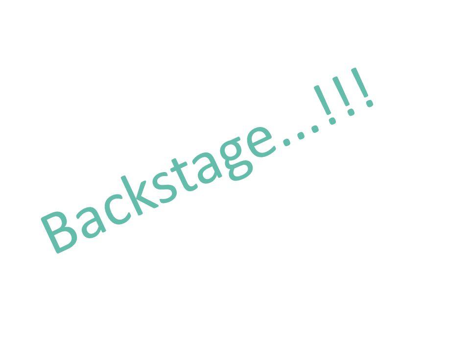 Backstage...!!!