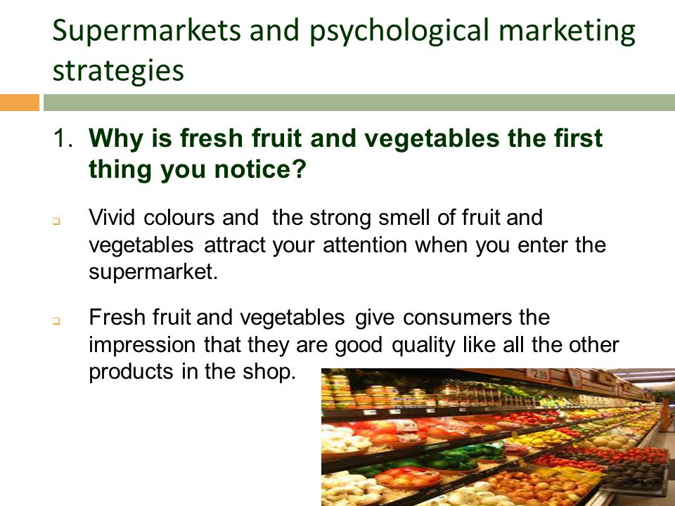 Supermarkets and psychological marketing strategies