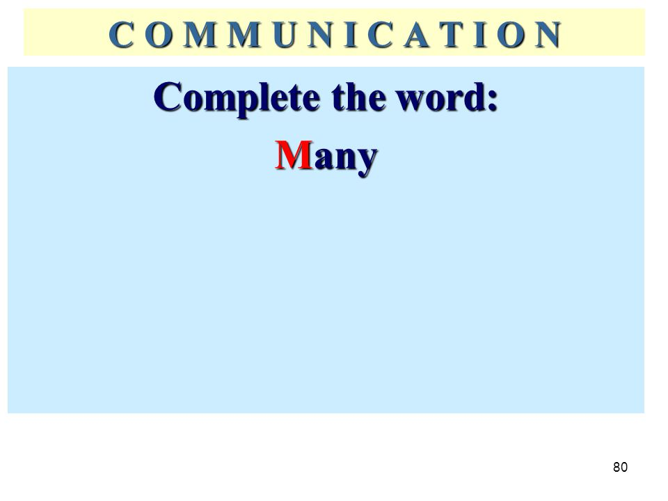 Complete the word: Many