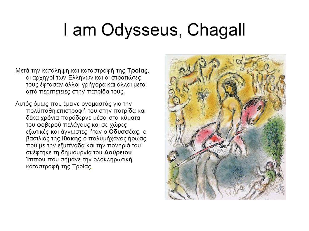 I am Odysseus, Chagall