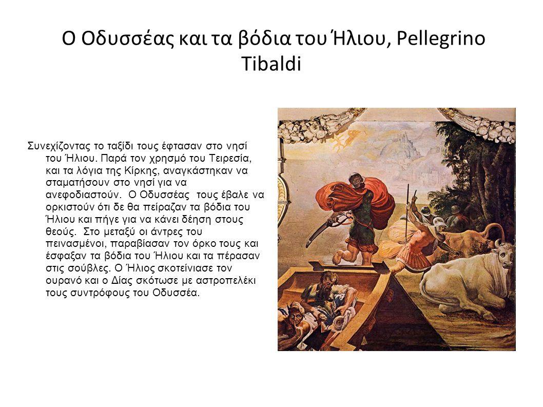 Ο Οδυσσέας και τα βόδια του Ήλιου, Pellegrino Tibaldi