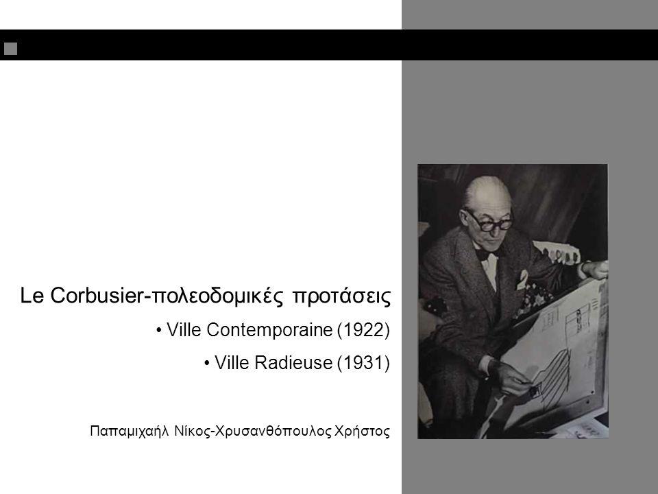 Le Corbusier-πολεοδομικές προτάσεις