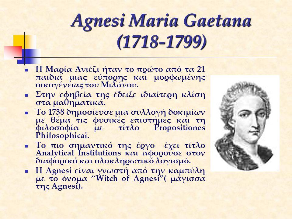 Agnesi Maria Gaetana (1718-1799)