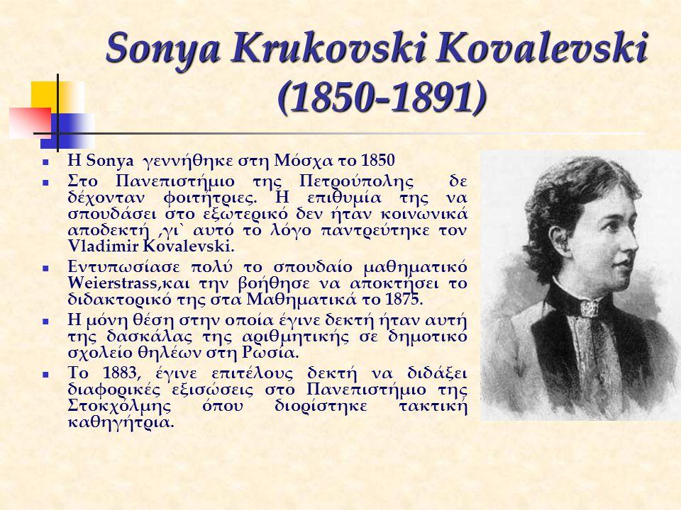 Sonya Krukovski Kovalevski (1850-1891)