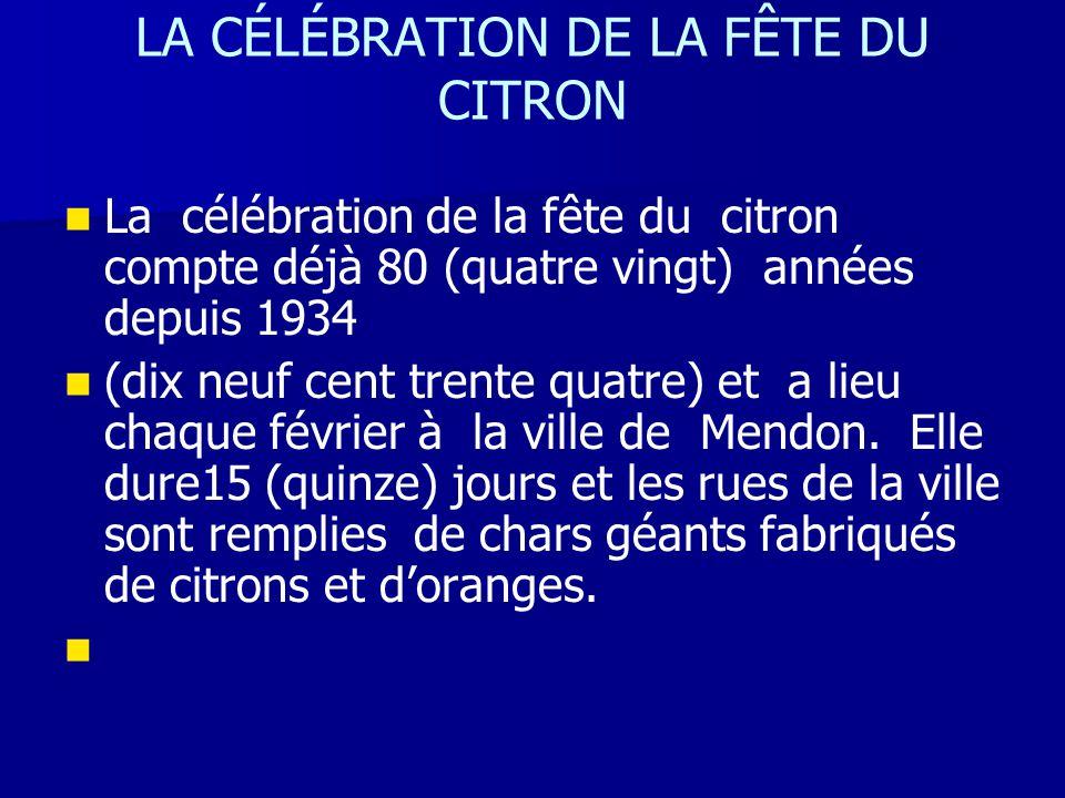 LA CÉLÉBRATION DE LA FÊTE DU CITRON