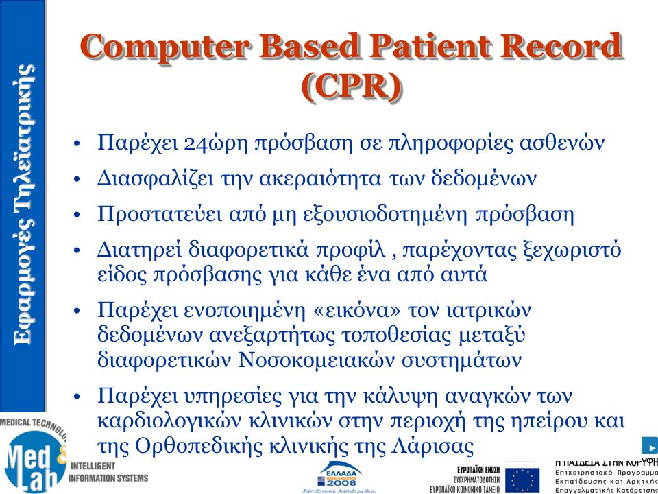 Computer Based Patient Record (CPR)