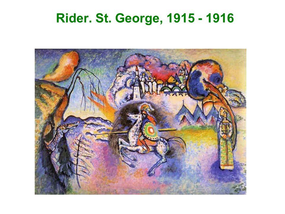 Rider. St. George, 1915 - 1916