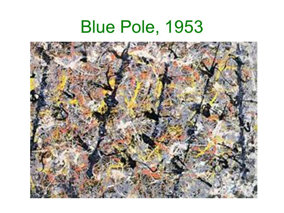 Blue Pole, 1953