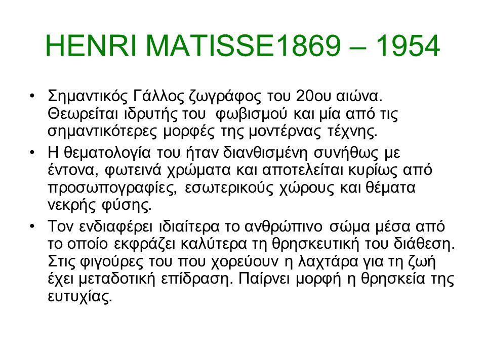 HENRI MATISSE1869 – 1954