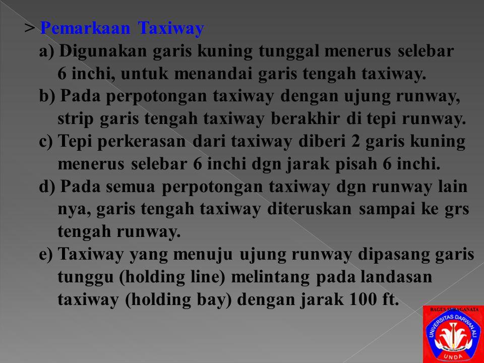 > Pemarkaan Taxiway