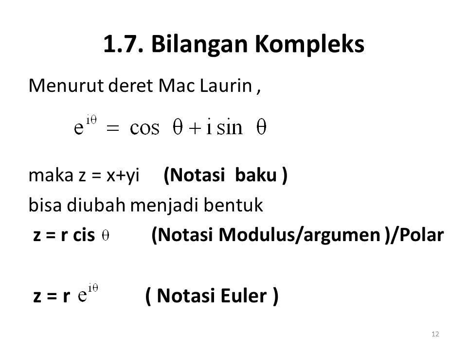 1.7. Bilangan Kompleks z = r ( Notasi Euler )